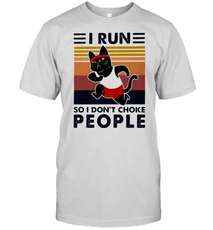 I Run So I Don't Choke People Cat Vintage shirt Classic Men's T-shirt