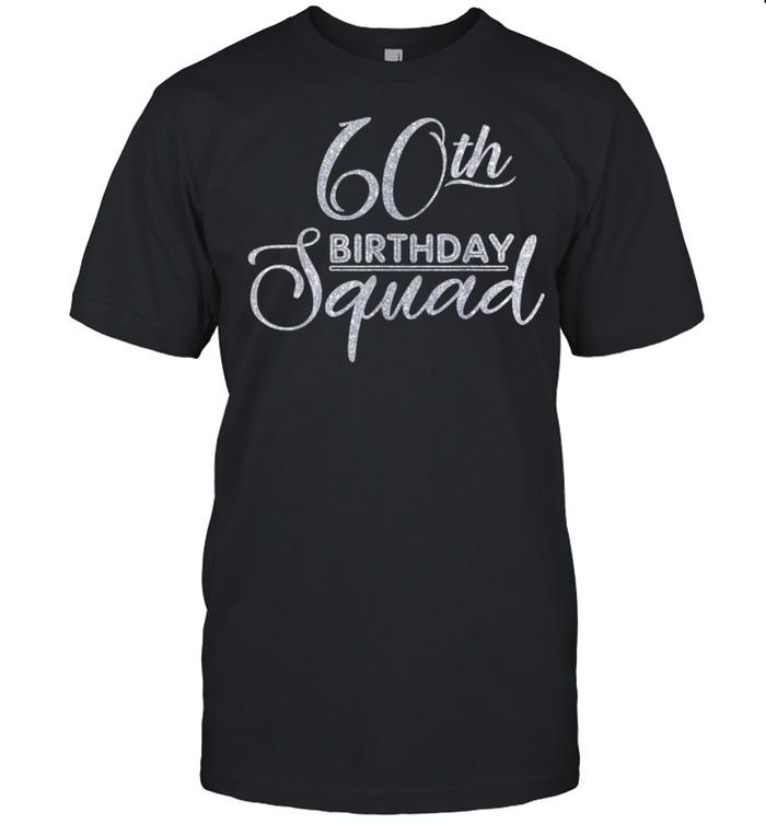 60th Birthday Squad Party Birthday shirt Classic Men's T-shirt