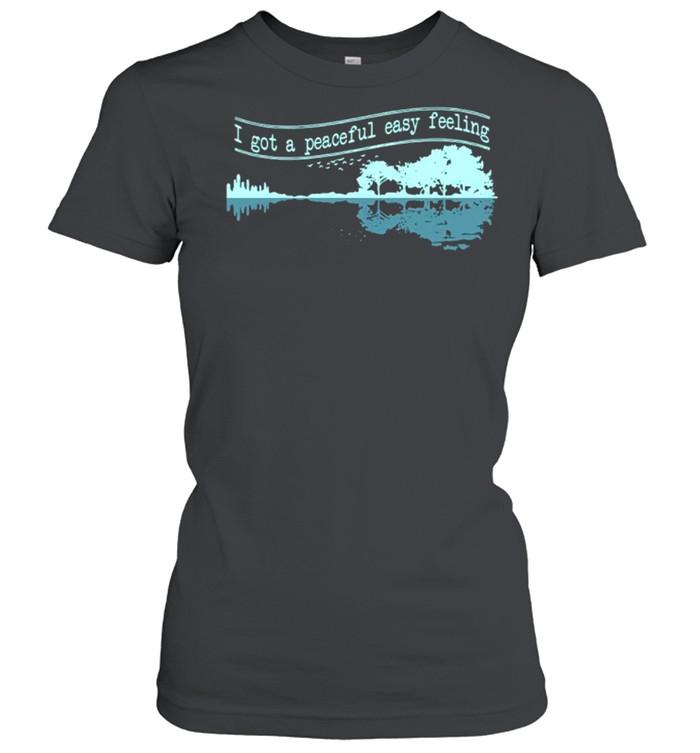 Guitar I Got A Peaceful Easy Feeling shirt Classic Women's T-shirt