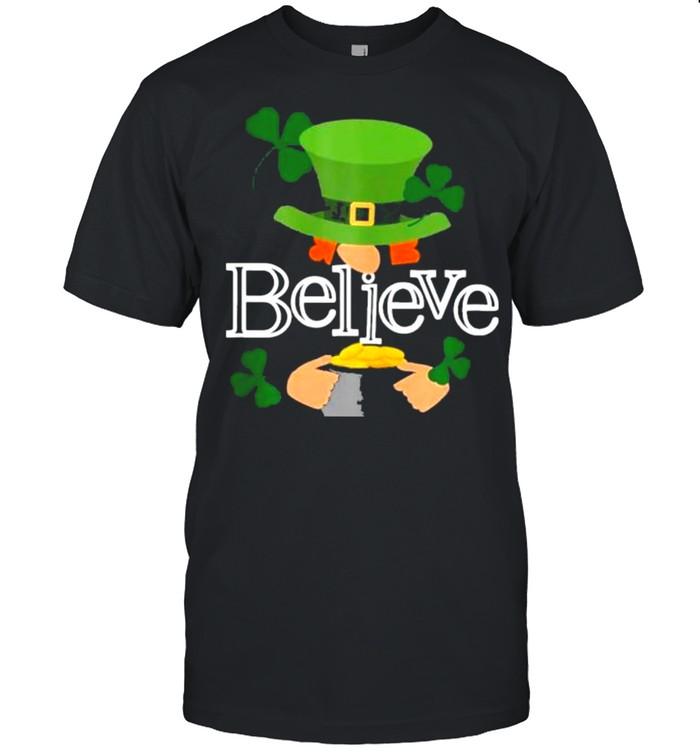 St Patricks day cute believe Leprechaun shamrock shirt Classic Men's T-shirt
