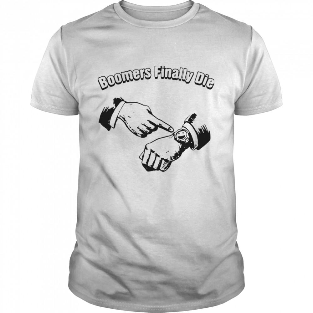 Boomers Finally Die shirt Classic Men's