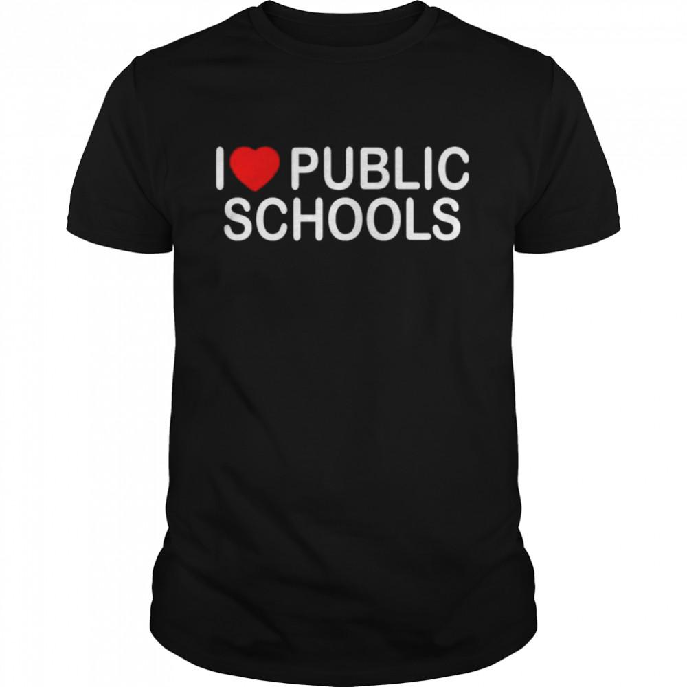 I love public schools shirt Classic Men's