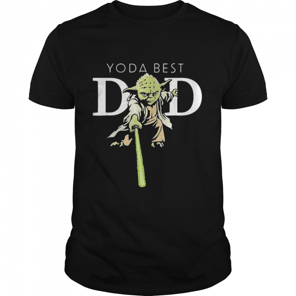 Star Wars Yoda Lightsaber Best Dad Father's Day shirt Classic Men's