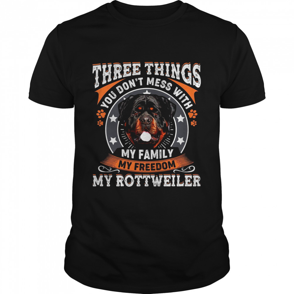 Three Things You Dont Mess With My Family My Freedom shirt Classic Men's
