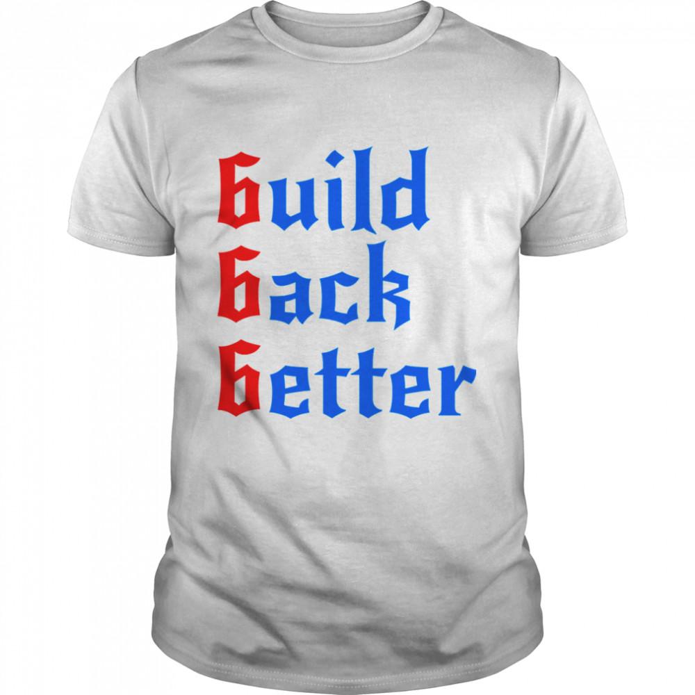 Build Back Better 666 Anti Globalist shirt Classic Men's