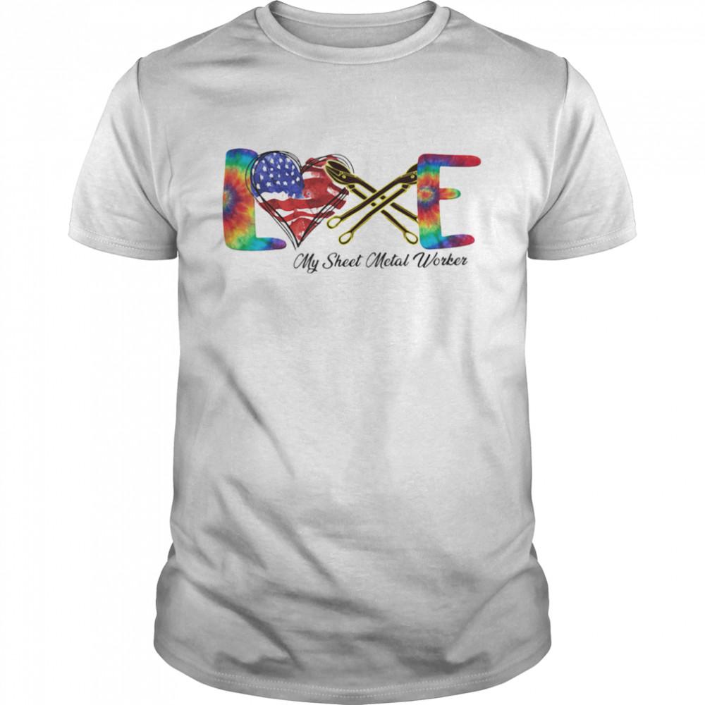 Love My Sheet Metal Worker Heart American Flag shirt Classic Men's