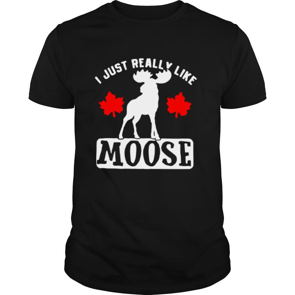 I Just Really Like Moose shirt Classic Men's
