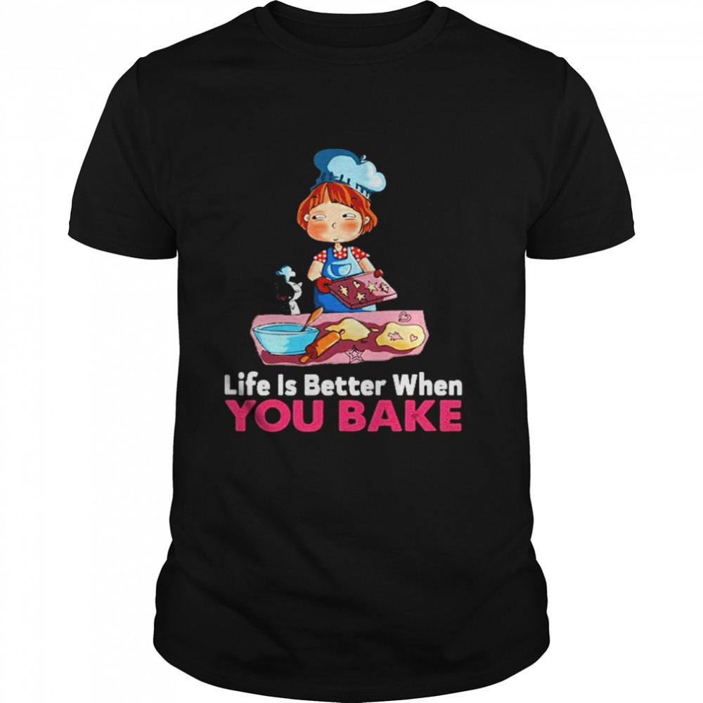 Life is better when you bake shirt Classic Men's