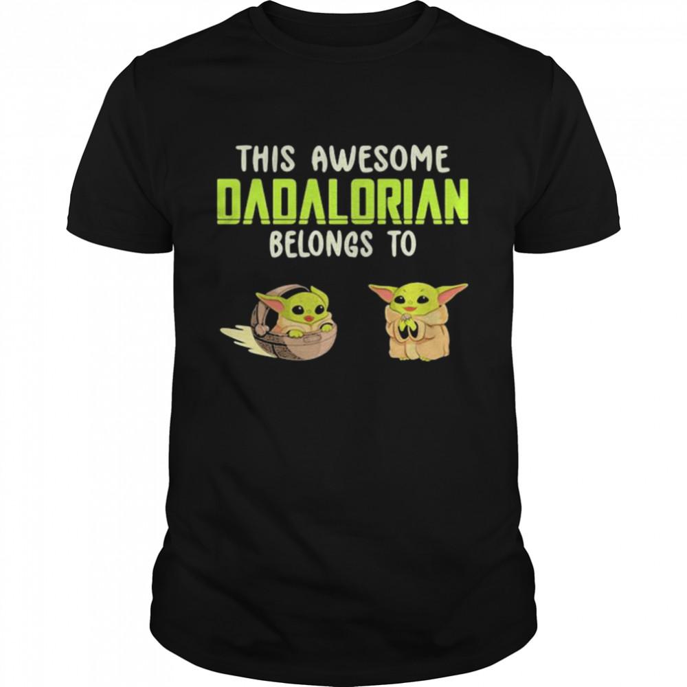 This Awesome Dadalorian Belongs To Helen Jack Yoda shirt Classic Men's