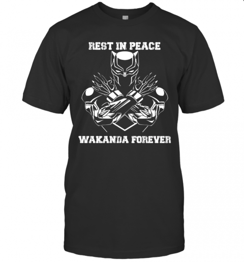 Black Panther Rest In Peace Wakanda Forever shirt Classic Men's