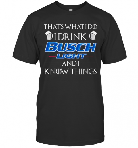 I Only Drink Busch Light 3 Days A Week Yesterday To Day And Tomorrow shirt Classic Men's