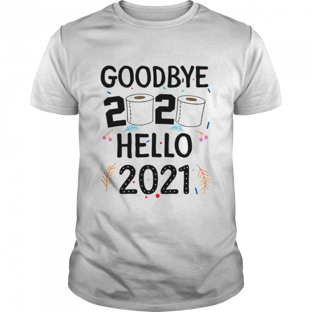 Goodbye 2020 Toilet Paper Hello 2021 shirt Classic Men's