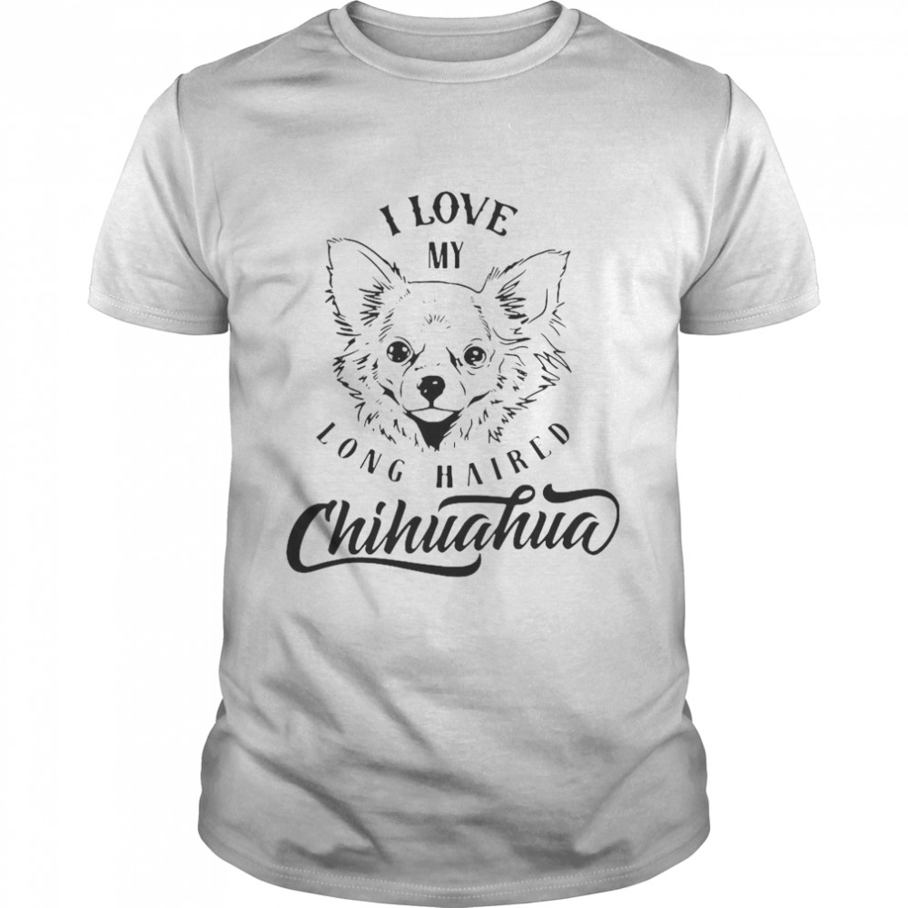 I Love My Long Haired Chihuahua Pet Dog Lovers shirt Classic Men's