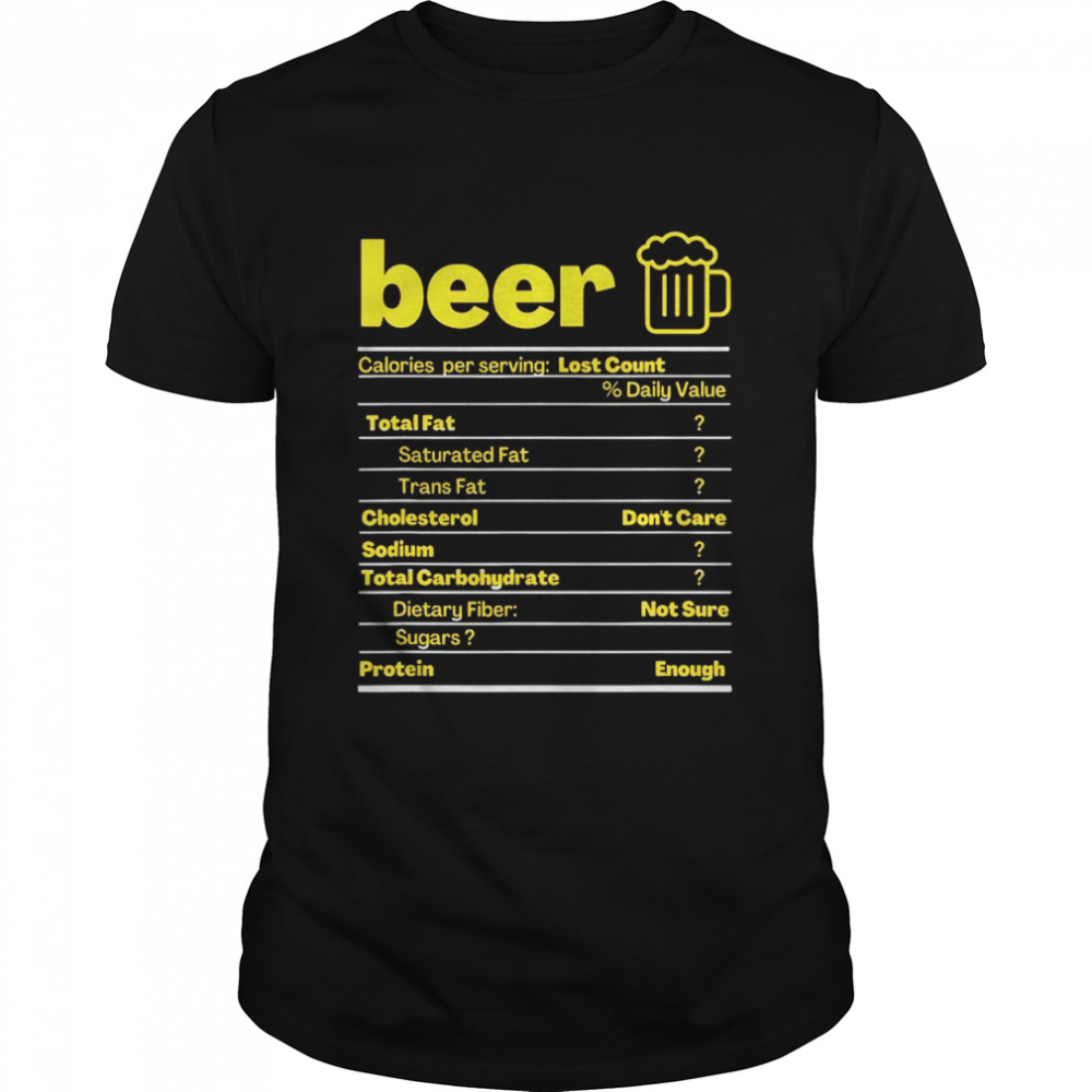 Beer Nutrition Facts Label Thanksgiving Christmas shirt Classic Men's