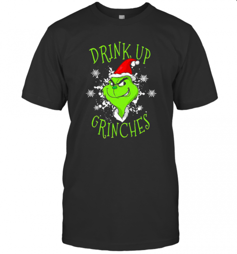 Drink Up Grinches Wear Hat Santa Claus Merry Xmas shirt Classic Men's