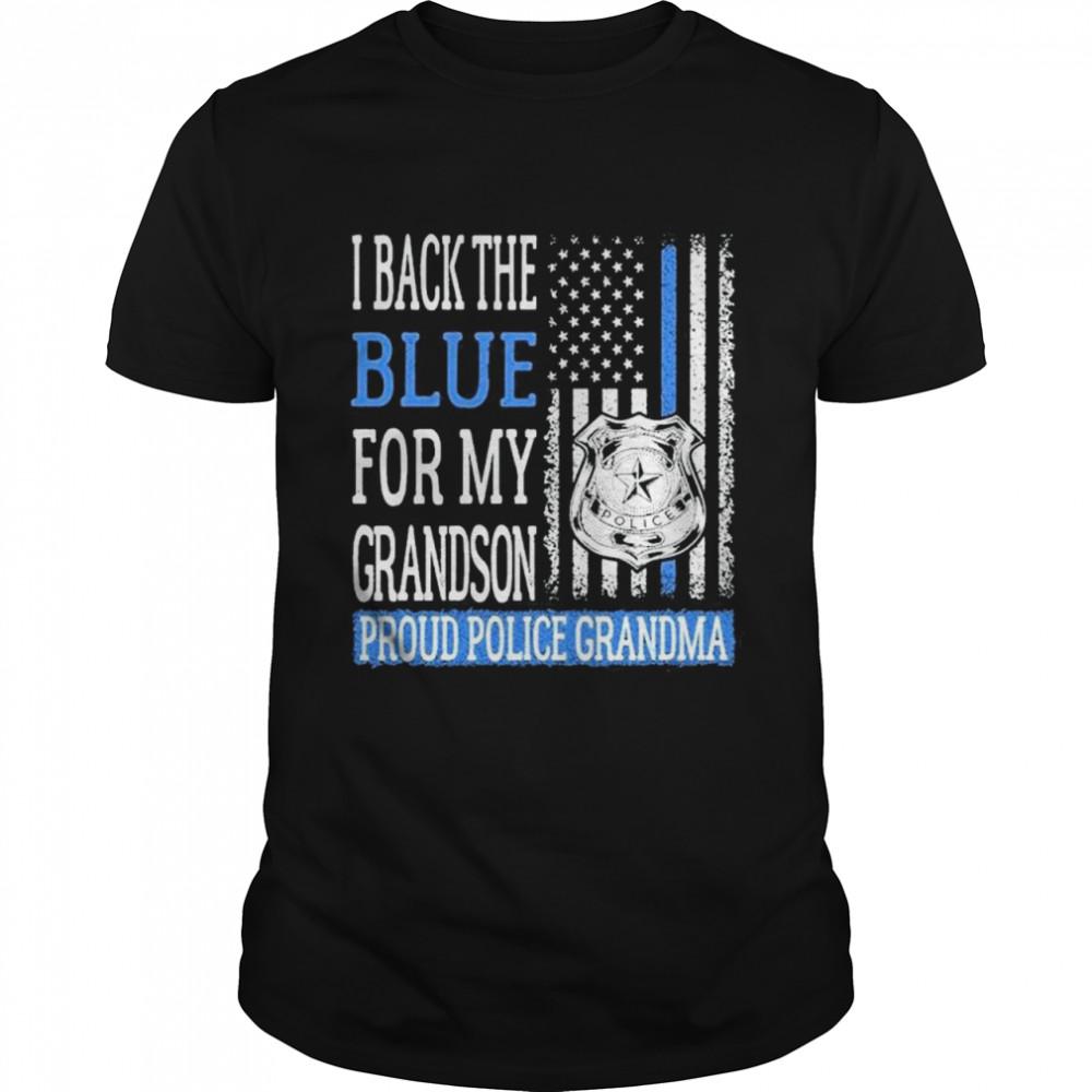 i back the blue for my grandson grandson proud police grandma shirt Classic Men's
