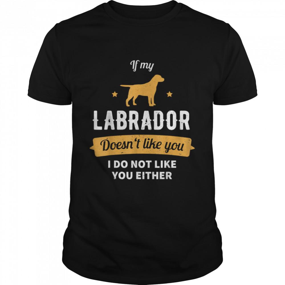 Lab Dog Labrador Retriever Mom shirt Classic Men's