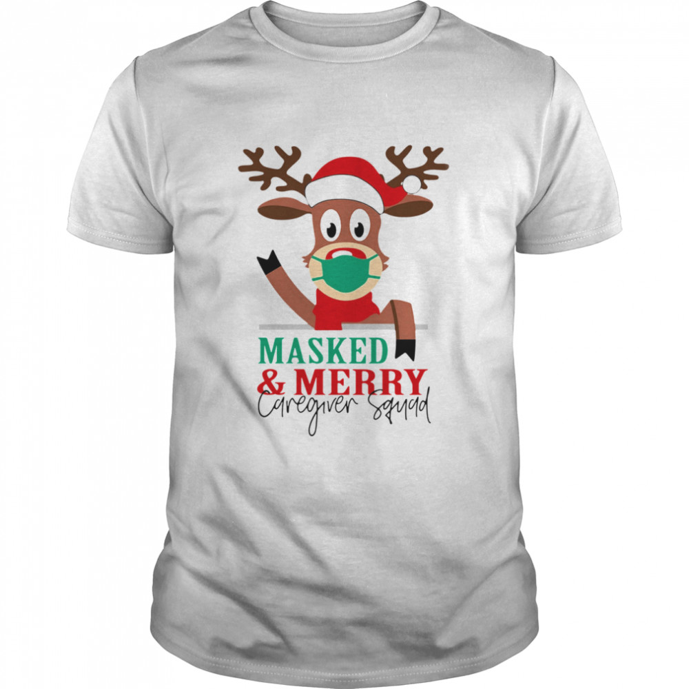 Reindeer face mask masked and Merry Caregiver Squad Christmas shirt Classic Men's