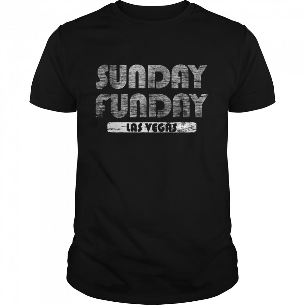 Las Vegas Sunday Funday Football Sunday Funday Sports Fan shirt Classic Men's