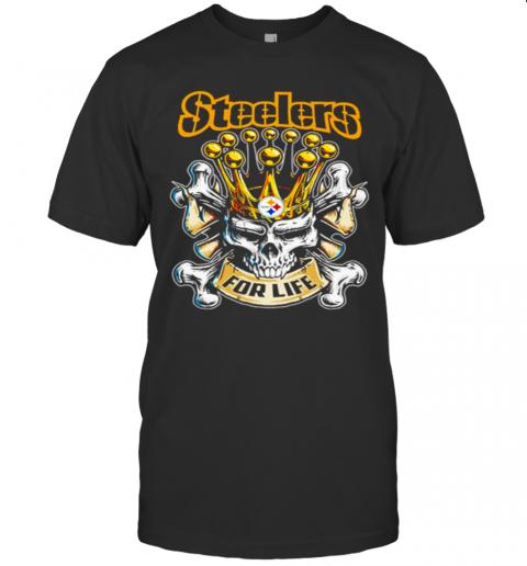 Skull King Pittsburgh Steelers For Life shirt Classic Men's