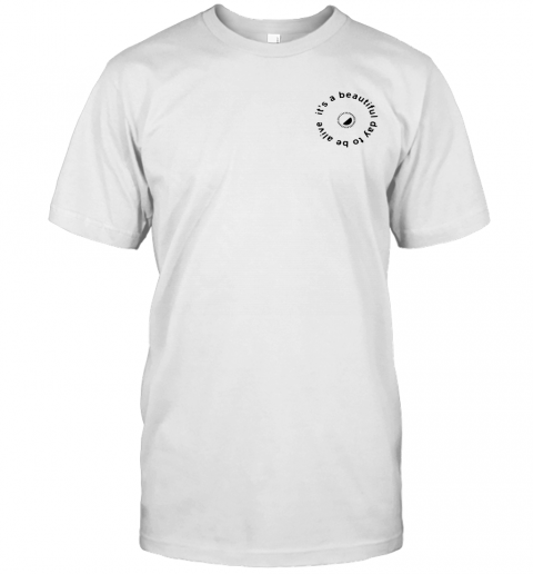 Its A Beautiful Day To Be Alive Pocket shirt Classic Men's