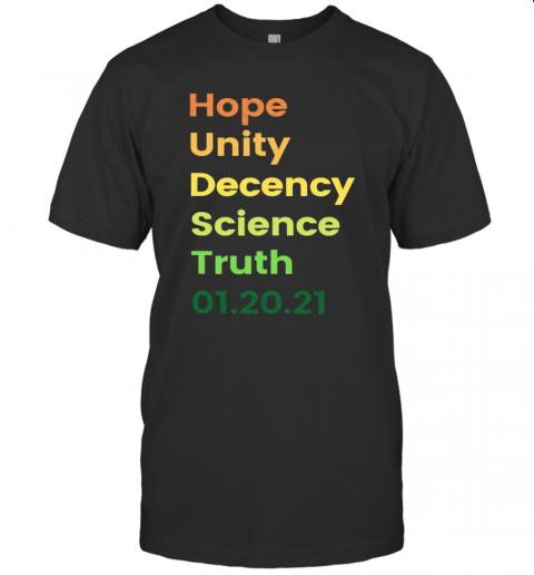 Hope Unity Decency Science Truth 01.20.21 shirt Classic Men's