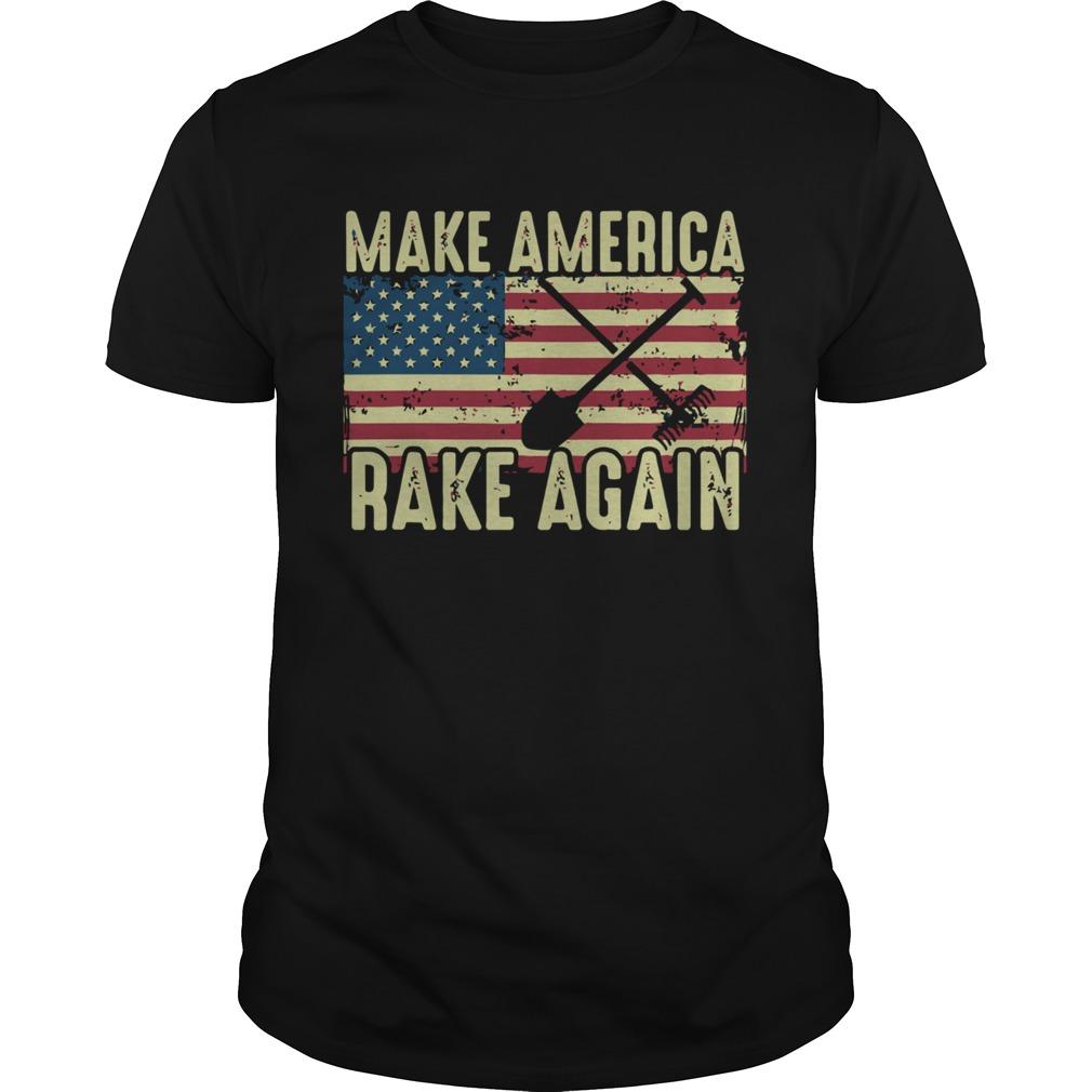 Make America Rake Again Us Flag Political shirt Classic Men's