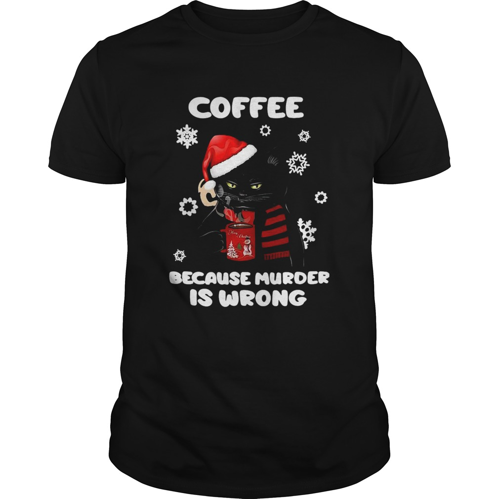 Coffee Because Murder Is Wrong Christmas Black Cat shirt Classic Men's