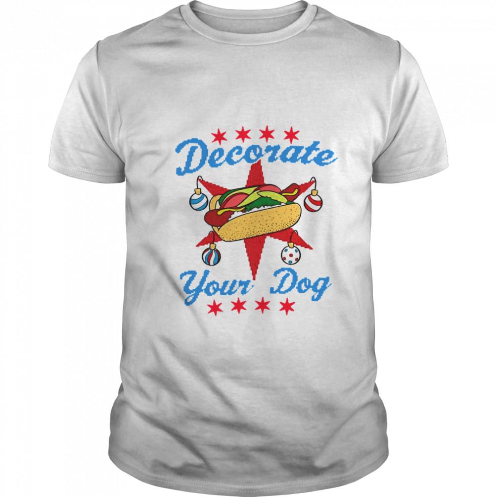 Decorate Your Dog Hot Dog Mery Christmas shirt Classic Men's