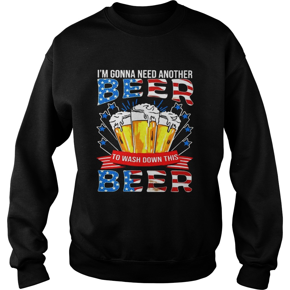 Im Gonna Need Another Beer To Wash Down This Beer American Flag shirt Classic Men's