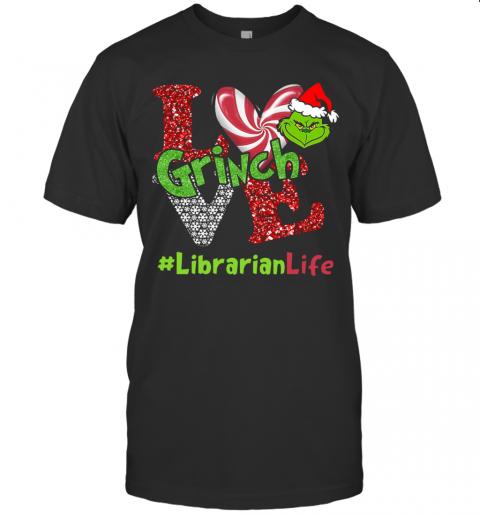 Love Grinch #Librarianlife Christmas shirt Classic Men's