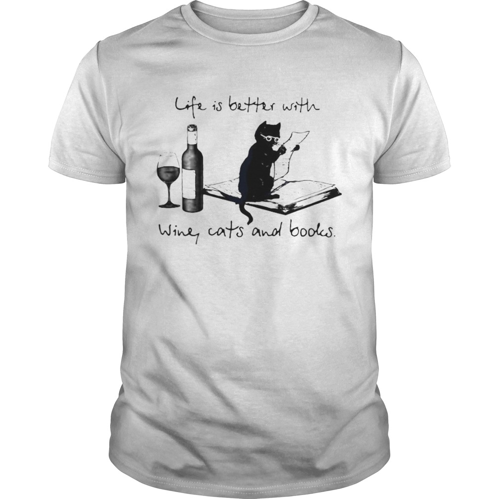 Life Better With Wine Cats And Books shirt Classic Men's