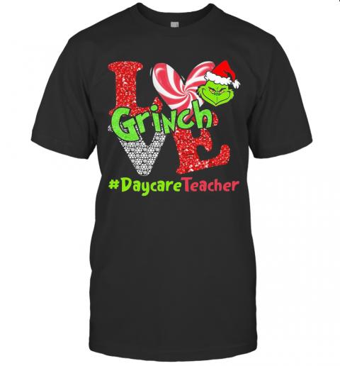 Love Grinch Daycare Teacher Christmas shirt Classic Men's