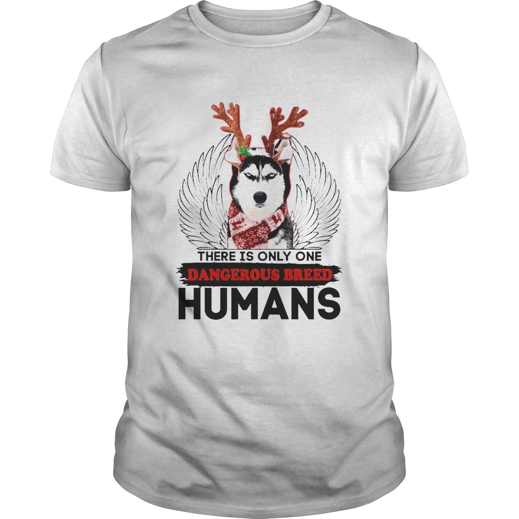 There Is Only one Dangerous Breed Humans shirt Classic Men's