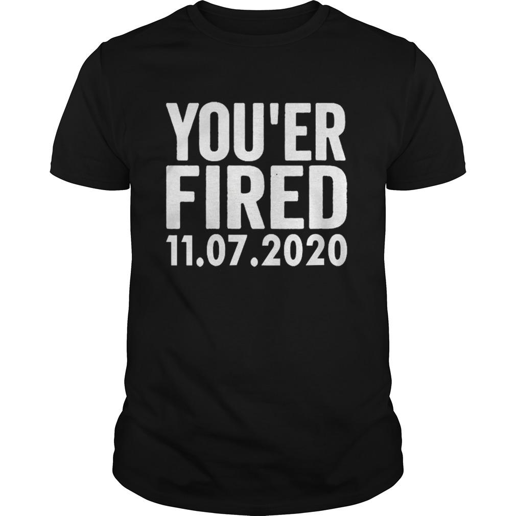You Are Fired Trump Funny DemocratsLiberals USA shirt Classic Men's
