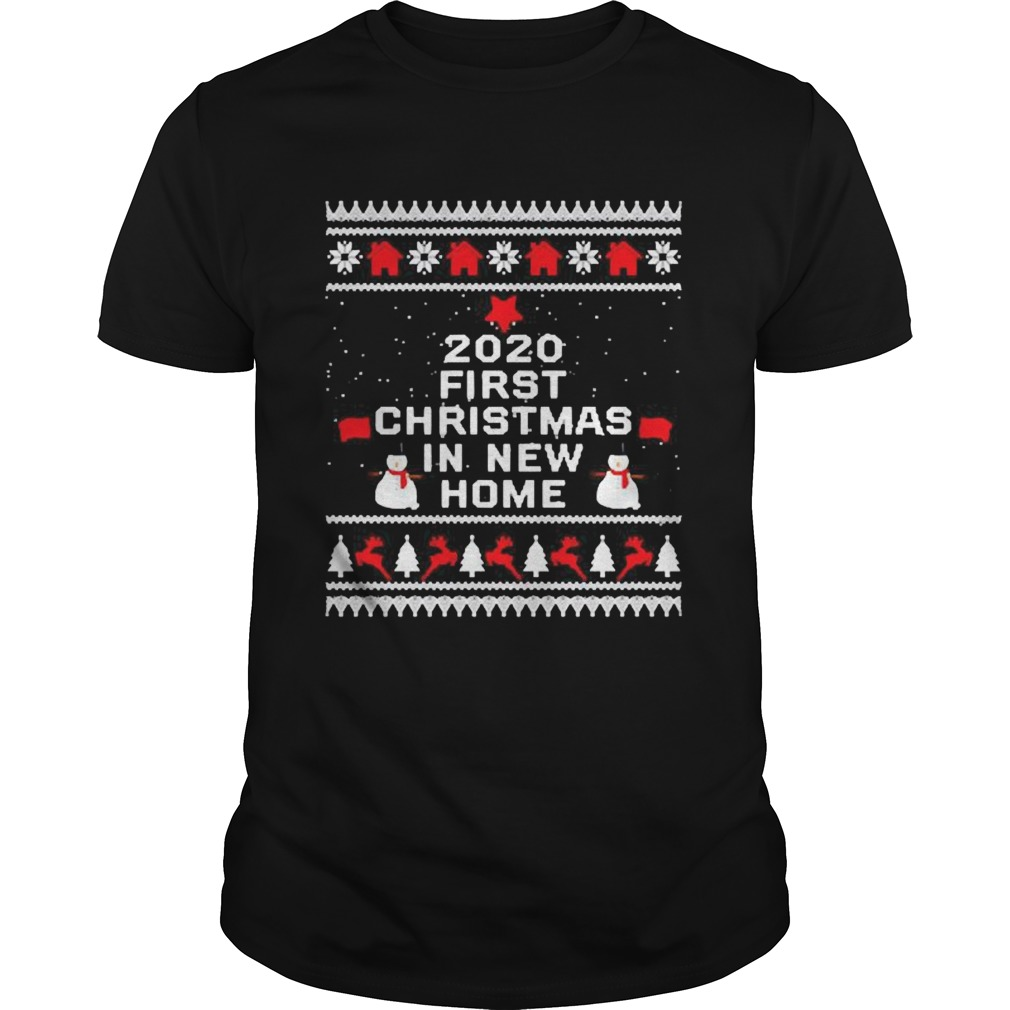 2020 first Christmas in new home shirt Classic Men's