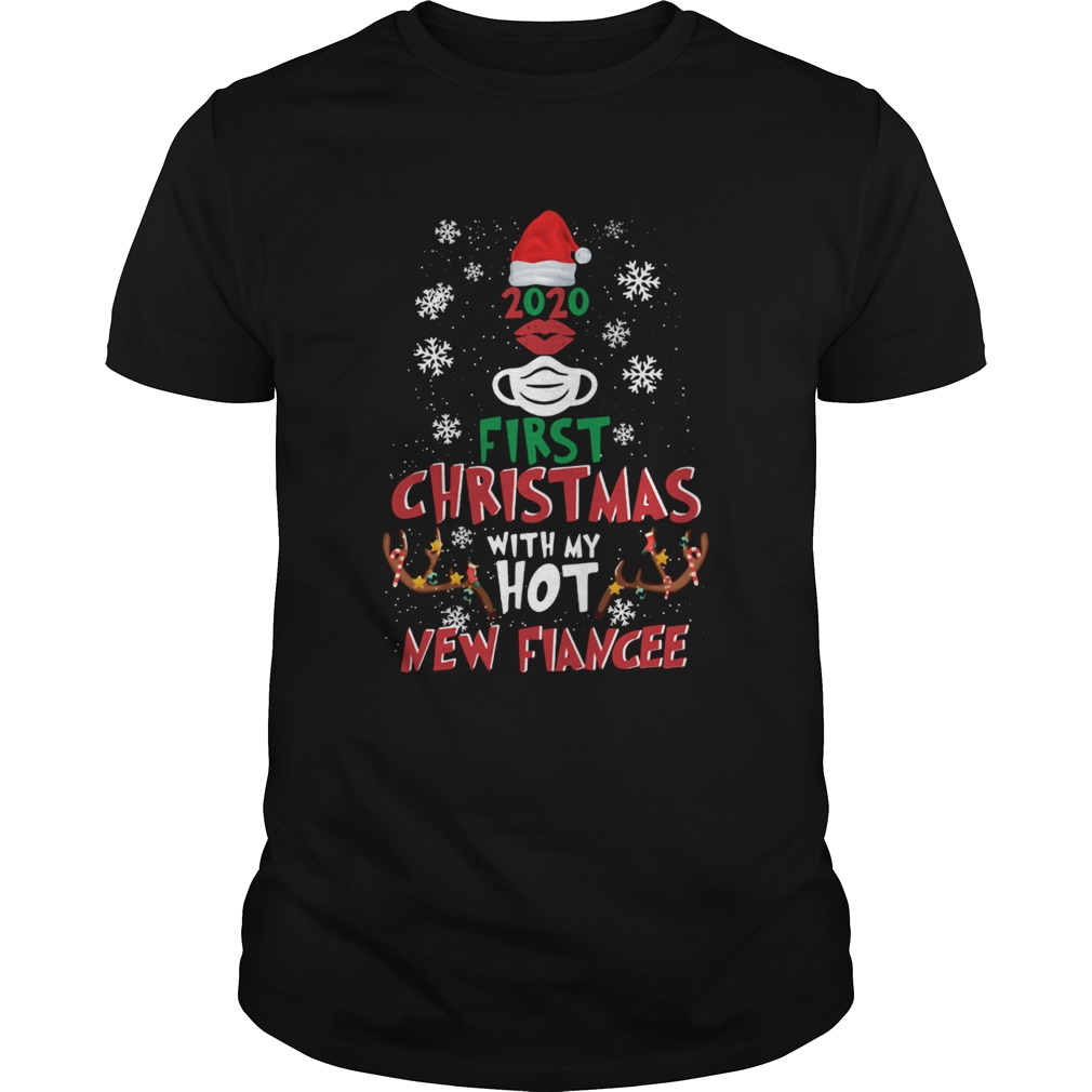 2020 First Christmas With My Hot New Fiance shirt Classic Men's