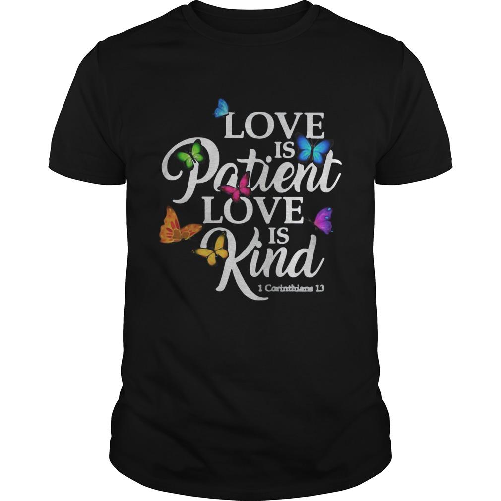 Love Is Patient Love Is Kind 1 Corinthians 13 Butterfly Art shirt Classic Men's