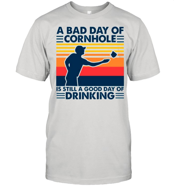 A Bad Day Of Cornhole Is Still A Good Day Of Drinking Vintage shirt Classic Men's T-shirt