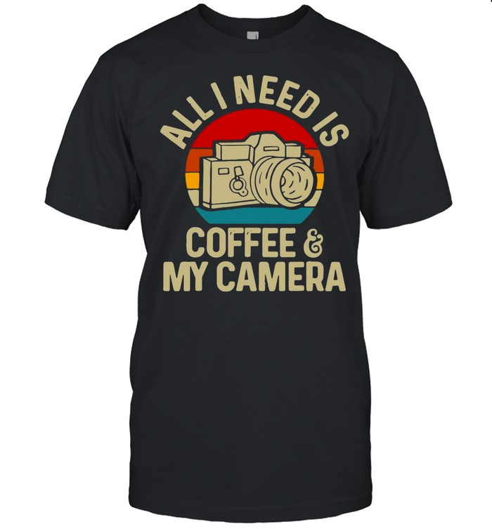 Photographer All I Need Is Coffee And My Camera Vintage shirt Classic Men's T-shirt