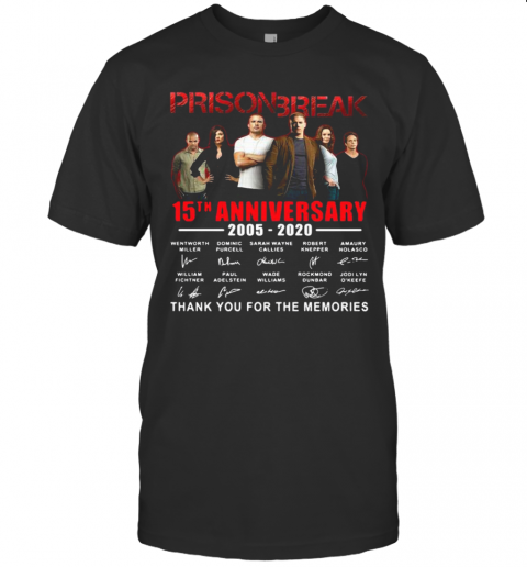 Prison Break 15Th Anniversary Thank You For The Memories shirt Classic Men's