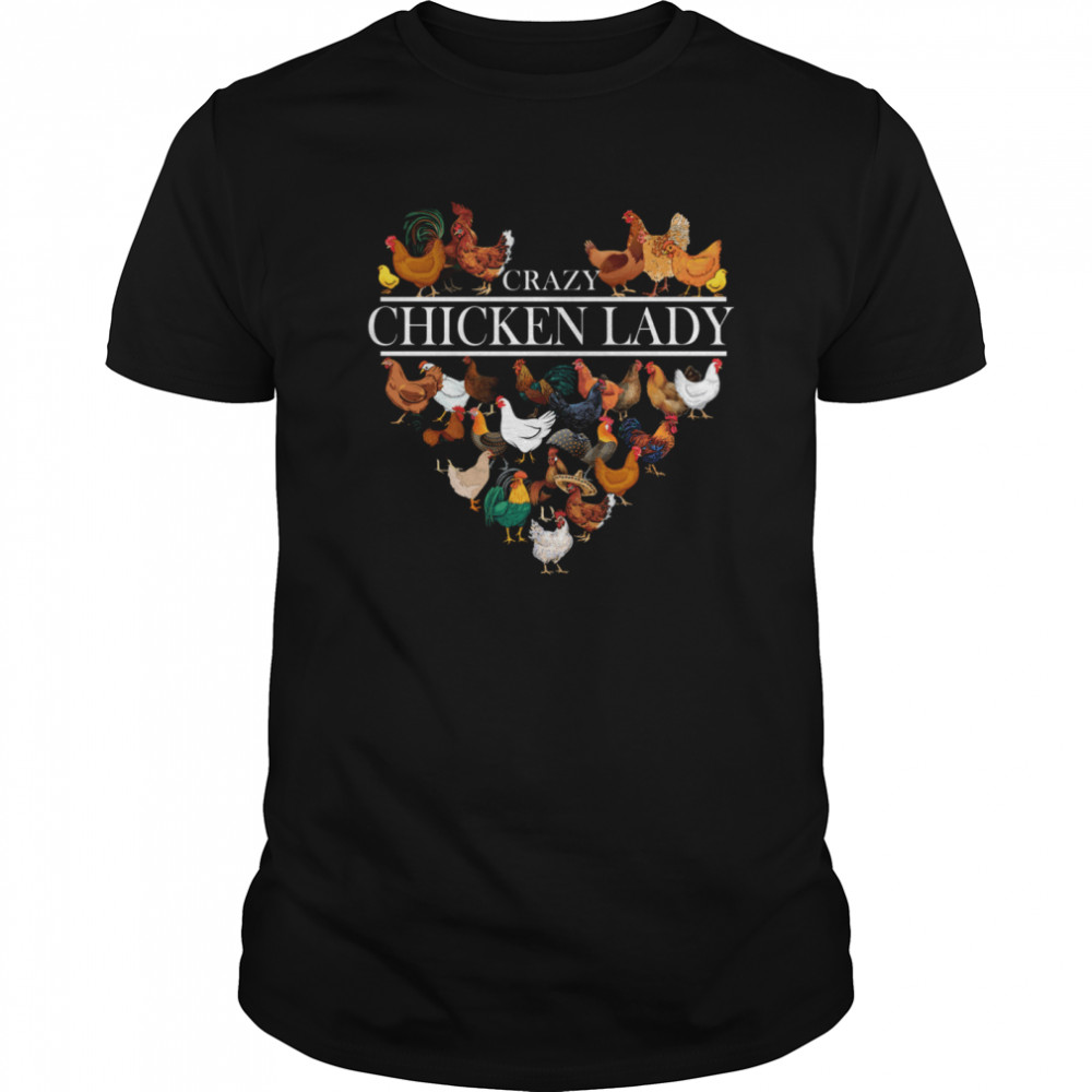 Crazy Chicken Lady Heart shirt Classic Men's