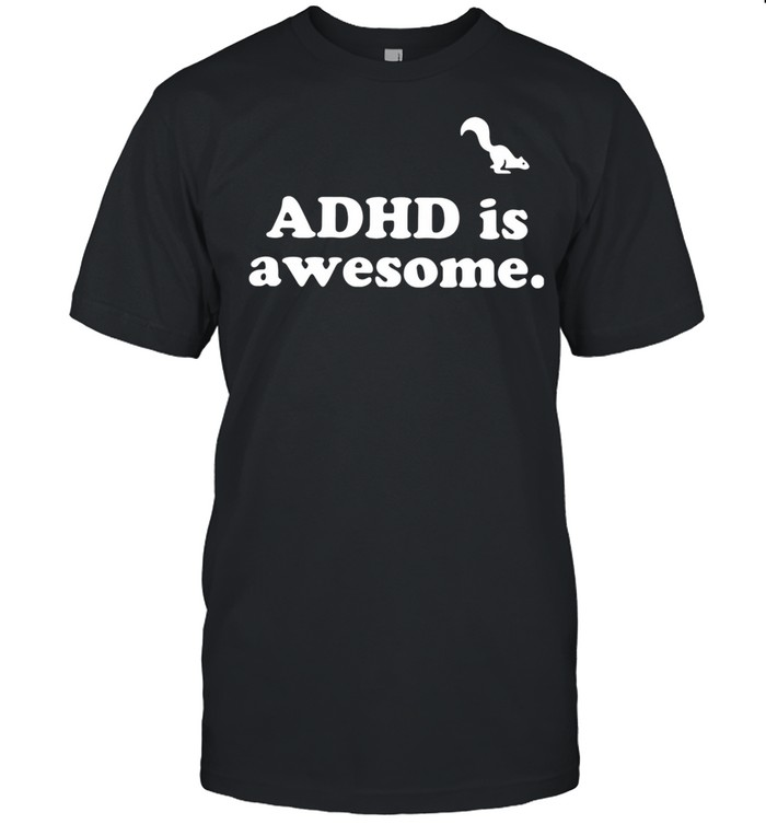 Adhd is awesome shirt Classic Men's T-shirt
