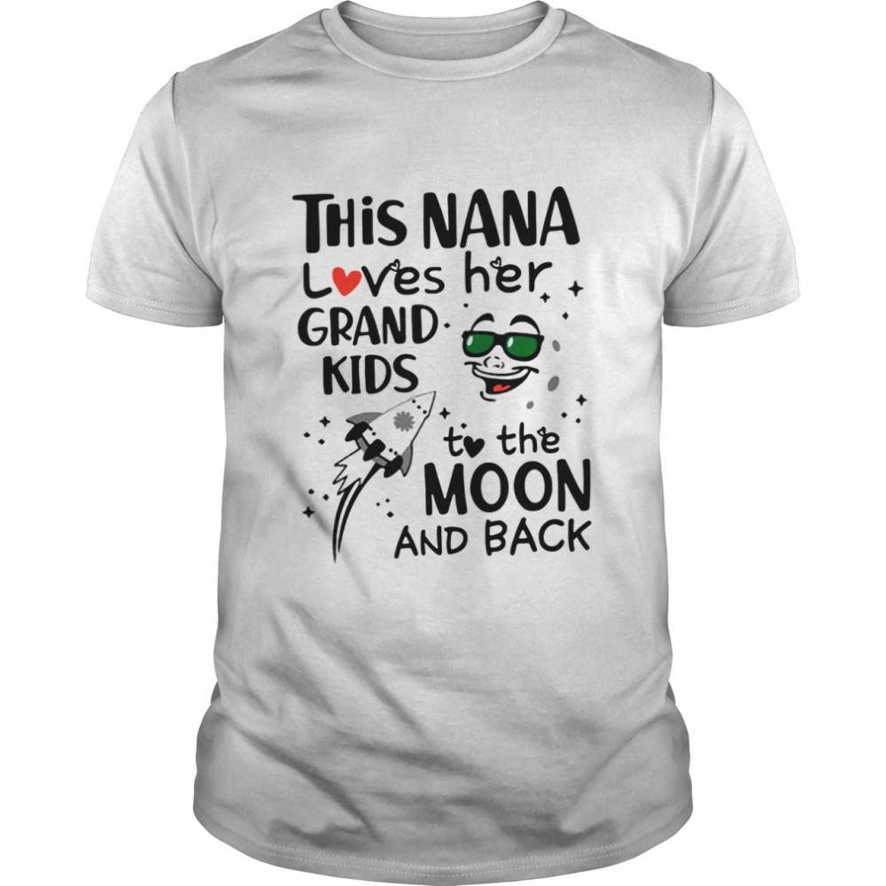 This Nana loves her grandkids to the moon and back shirt Classic Men's T-shirt