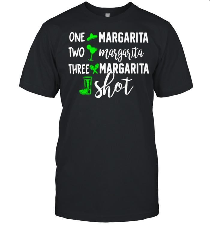 One Margarita Two Margarita Three Margarita Shot  Classic Men's T-shirt