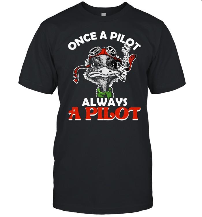 Once A Pilot Always A Pilot  Classic Men's T-shirt