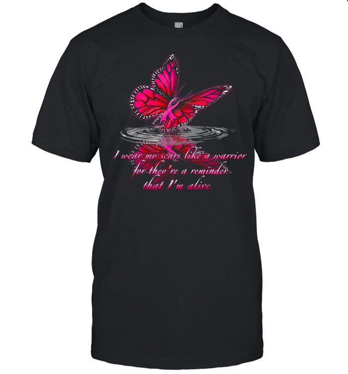 I Wear My Scars Like A Warrior For They're A Reminder That I'm Alive T-shirt Classic Men's T-shirt