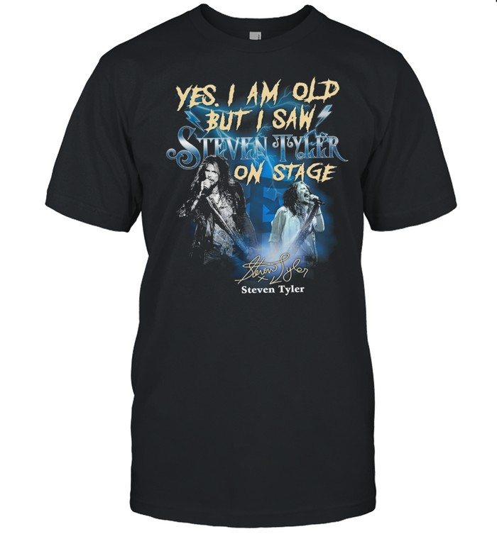 Yes I Am Old But I Saw Steven Tyler On Stage Signature  Classic Men's T-shirt