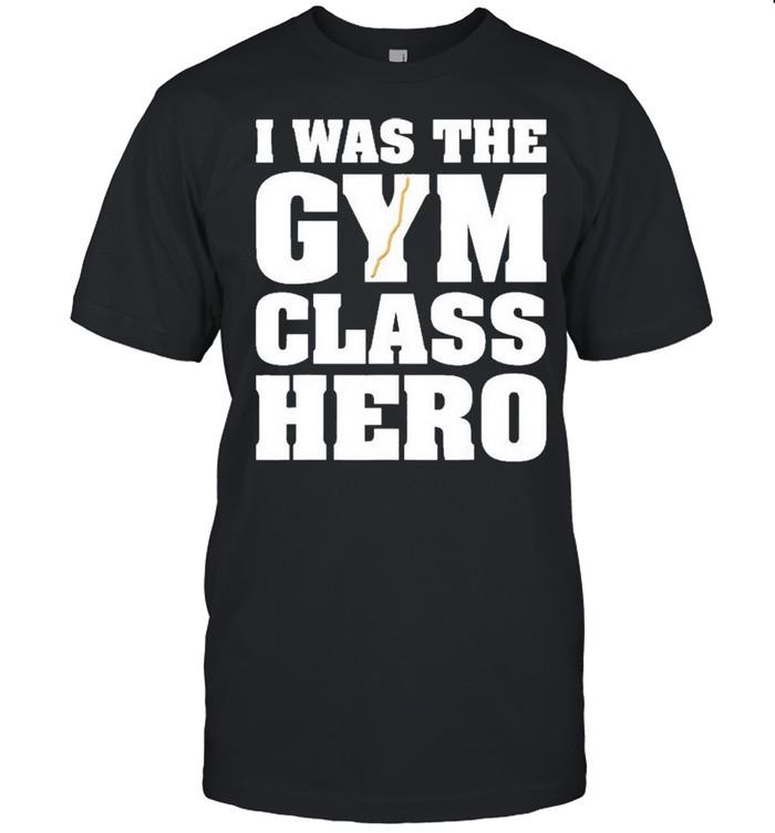 I Was The Gym Class Hero Exercise shirt Classic Men's T-shirt