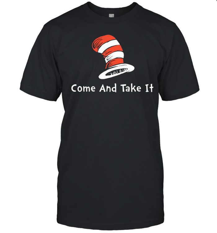 Come And Take It Dr Seuss  Classic Men's T-shirt